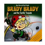 Brady Brady and The Twirlin' Torpedo Children's Book
