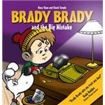 Brady Brady and The Big Mistake Children's Book