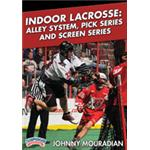 Indoor Lacrosse: Alley System, Pick Series and Screen Series