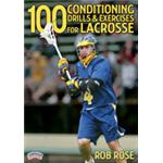 100 Conditioning Drills & Exercises for Lacrosse
