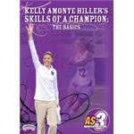 Kelly Amonte Hiller's Skills of a Champion: The Basics