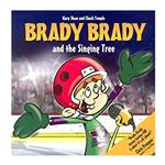 Brady Brady The Singing Tree Children's Book