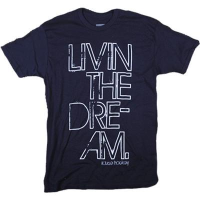 Sauce Livin' the Dream Tee Shirt