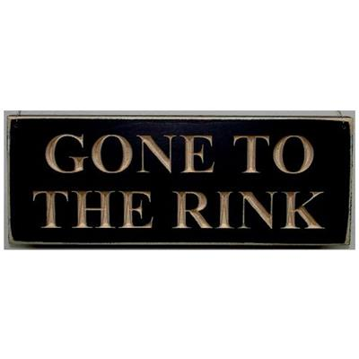 GONE TO THE RINK Sign (Painted Pastimes GONE TO THE RINK Sign - 9 Inch)