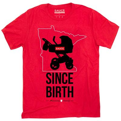 (Sauce Hockey Minnesota Since Birth Tee Shirt - Adult)