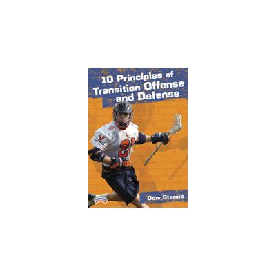 10 Principles of Transition (10 Principles of Transition Offense and Defense)