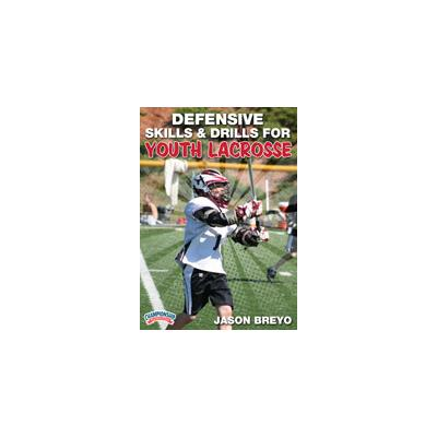 Skills & Drills For Youth Lacrosse - Defensive (Defensive Skills and Drills for Youth Lacrosse)