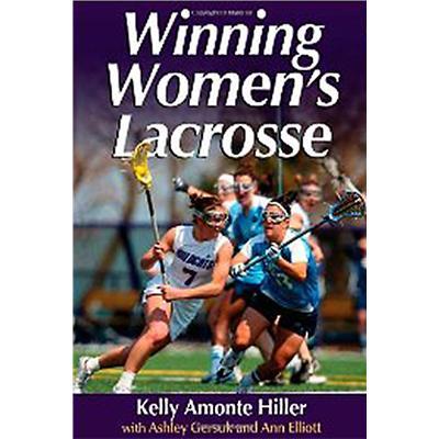 Winning Womens Lacrosse (Winning Womens Lacrosse)