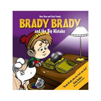 (Brady Brady and The Big Mistake Children's Book)