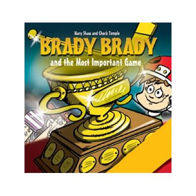 (Brady Brady and The Most Important Game Children's Book)
