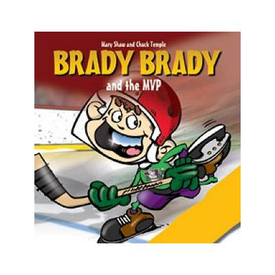 (Brady Brady and The MVP)
