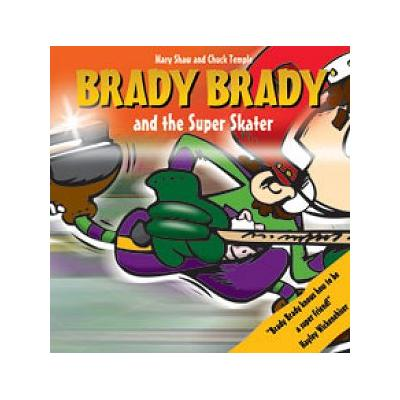 (Brady Brady and The Super Skater Children's Book)