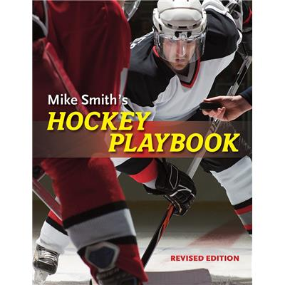 Mike Smiths Hockey Playbook (Mike Smith's Hockey Playbook)